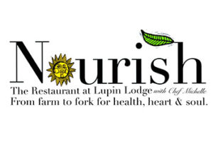 """Nourish"" ing Dinner 6-9pm @ Lupin Lodge Restaurant"