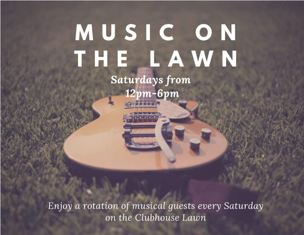 Music on the Lawn @ Clubhouse Lawn