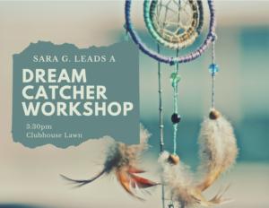 Dream Catcher Workshop @ Clubhouse Lawn