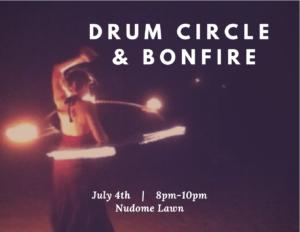 Drum Circle Bonfire @ Nudome Lawn