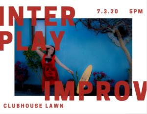 InterPlay Improv @ Clubhouse Lawn