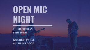 Open Mic Night @ Lupin Lodge