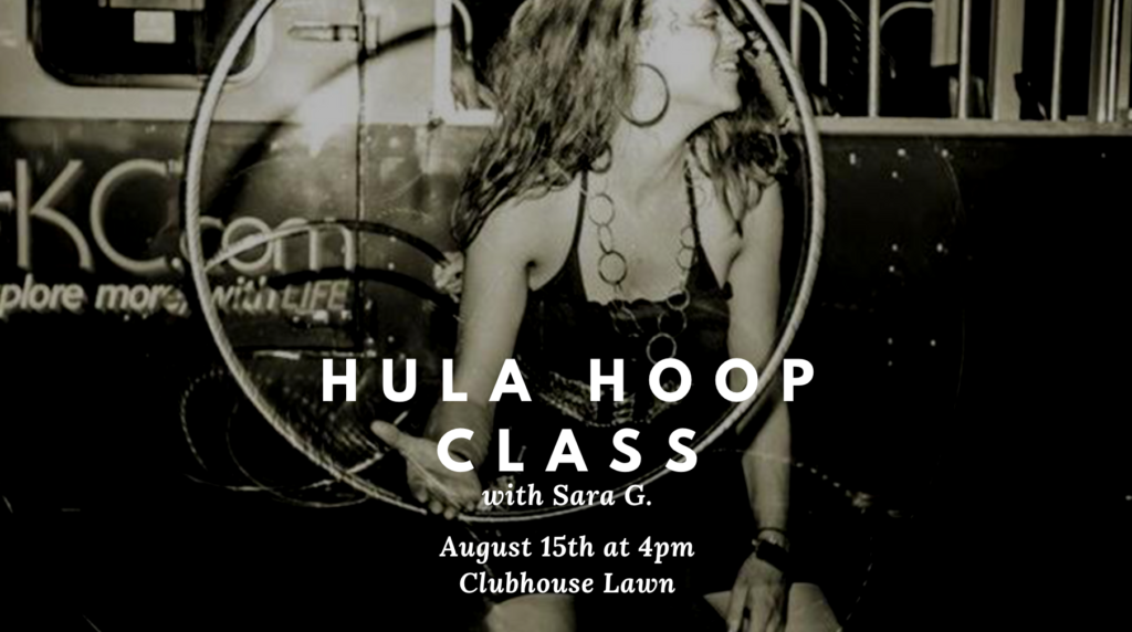 Hula Hoop with Sara G. @ Clubhouse Lawn